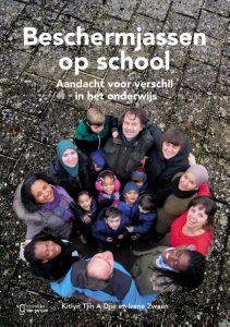 Beschermjassen op school - Aandacht voor verschil in het onderwijs - Kitlyn Tjin A Djie en Irene Zwaan