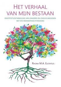 Het verhaal van mijn bestaan - Rhona Eustatius
